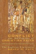 Conflict and the Practice of Christian Faith Paperback