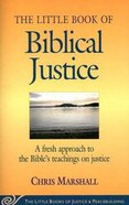 The Little Book of Biblical Justice Paperback