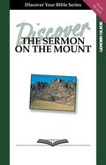 The Sermon on the Mount (Leader Guide, 8 Sessions, Intermediate) (Discover Your Bible Series) Paperback