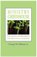 Ministry Greenhouse Paperback