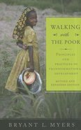Walking With the Poor (And Expanded Edition) Paperback