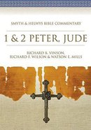 Shbc Bible Commentary: 1 & 2 Peter and Jude (Smyth & Helwys Bible Commentary Series)