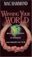 Winning Your World Paperback