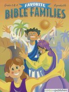 Favorite Bible Families Grades 3 & 4 (Favourite Bible Families Series) Paperback