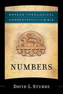 Numbers (Brazos Theological Commentary On The Bible Series) Hardback