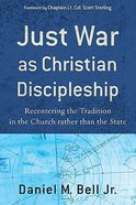 Just War as Christian Disciple Paperback