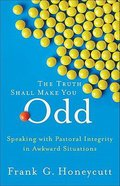The Truth Shall Make You Odd Paperback