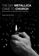 The Day Metallica Came to Church Paperback