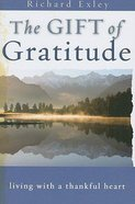 The Gift of Gratitude Paperback