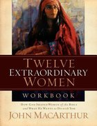 Twelve Extraordinary Women (Large Print) Paperback
