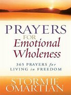 Prayers For Emotional Wholeness (Large Print)