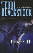 Downfall (Large Print) (#03 in Intervention Novel Series)