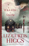 Wreath of Snow, a (Large Print) (Victorian Christmas Novella) Paperback