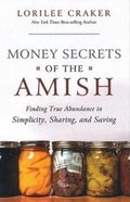 Money Secrets of the Amish Paperback