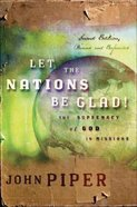 Let the Nations Be Glad! (Mp3 Unabridged) CD