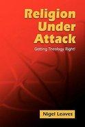 Religion Under Attack Paperback