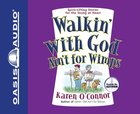 Walkin' With God Ain't For Wimps CD