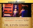 What Your Childhood Memories Say About You CD