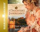 A Daughters Inheritance (Abridged, 5 CDS) (#01 in Broadmoor Legacy Audiobook Series)