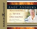 Mastering the Seven Decisions That Determine Personal Success (5 Cds) CD