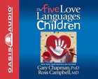 The Five Love Languages of Children (5 Cds) CD
