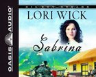 Sabrina (Unabridged, 7 CDS) (#02 in Big Sky Dreams Audiobook Series) CD