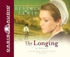 The Longing (#03 in Courtship Of Nellie Fisher Audio Series) CD