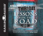 Lessons From the Road 4 CDS (Unabridged)