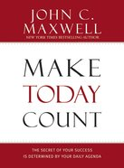 Make Today Count Hardback