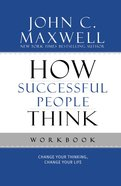 How Successful People Think Workbook Paperback