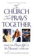 The Church That Prays Together Paperback