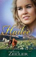 Hailee (#03 in The Montana Skies Series) Paperback