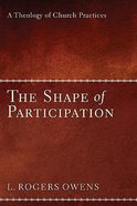 The Shape of Participation Hardback