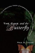 The Cave and the Butterfly Paperback