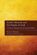 Israel's Messiah and the People of God Paperback