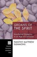 Groans of the Spirit Hardback