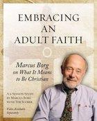 Embracing An Adult Faith Workbook Paperback