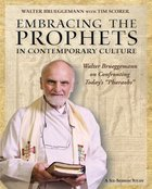 Embracing the Prophets in Contemporary Culture (Participants Guide)
