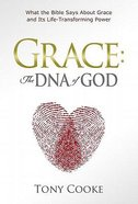 Grace: The DNA of God Hardback