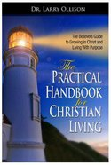 The Practical Handbook For Christian Living eBook