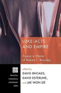 Luke-Acts and Empire Paperback