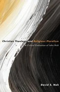 Christian Theology and Religious Pluralism Paperback