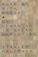 Working With Words Paperback