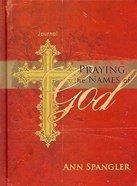 Journal: Praying the Names of Jesus Hardback