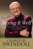 Saying It Well (Unabridged) CD