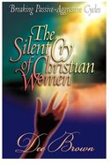 The Silent Cry of Christian Women Paperback