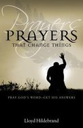 Prayers That Change Things Mass Market