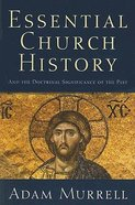 Essential Church History Paperback