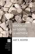 Enoch and the Gospel of Matthew Paperback