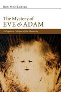 The Mystery of Eve and Adam Paperback